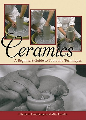 Ceramics By Landberger, Elisabeth/ Lundin, Mita